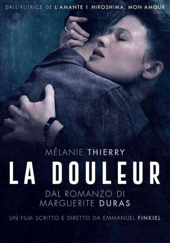 LA DOULEUR – Emmanuel Finkiel # Francia/Belgio/Svizzera [2h 7′]