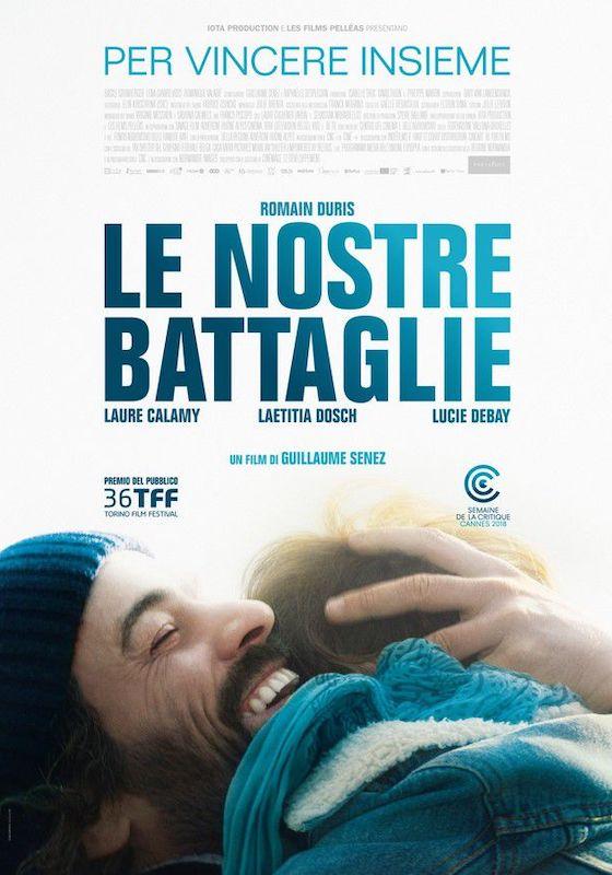 LE NOSTRE BATTAGLIE – Guillaume Senez # Belgio/Francia 2018 [1h 38′]