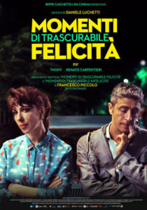 MOMENTI DI TRASCURABILE FELICITÀ - Daniele Luchetti # Italia 2019 [1h 33']