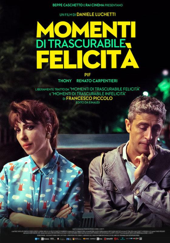 MOMENTI DI TRASCURABILE FELICITÀ – Daniele Luchetti # Italia 2019 [1h 33′]