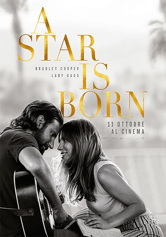 A STAR IS BORN – Bradley Cooper # USA 2018 (135′)