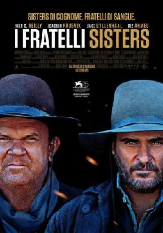 I FRATELLI SISTERS *VOS – Jacques Audiard # Francia 2018 (122′)