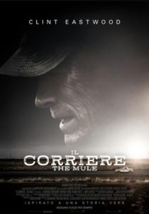 IL CORRIERE. THE MULE - Clint Eastwood # USA 2018 (116)