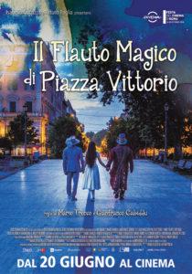IL FLAUTO MAGICO DI PIAZZA VITTORIO - M.Tronco e G.Cabiddu # Italia/Francia 2018 (83')