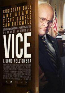 VICE. L'UOMO NELL'OMBRA - Adam McKay # USA/GB/Spa/Emirati AU 2018 (132')