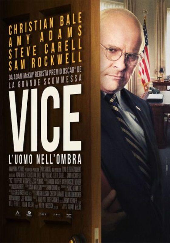 VICE. L'UOMO NELL'OMBRA – Adam McKay # USA/GB/Spa/Emirati AU 2018 (132′)