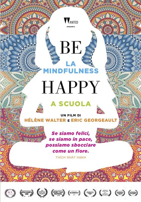 BE HAPPY. LA MINDFULNESS A SCUOLA – E. Georgeault, H. Walter # Francia 2018 (79′)