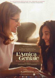 L'AMICA GENIALE – STORIA DEL NUOVO COGNOME - Saverio Costanzo # Ita/USA/Bel 2020 - ep. I e II (110')