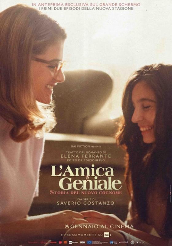 L'AMICA GENIALE – STORIA DEL NUOVO COGNOME – Saverio Costanzo # Ita/USA/Bel 2020 – ep. I e II (110′)