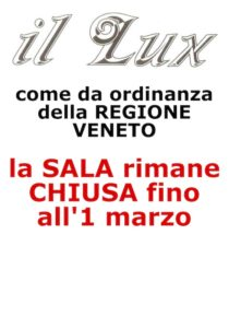 SALA CHIUSA (ordinanza Regione Veneto)
