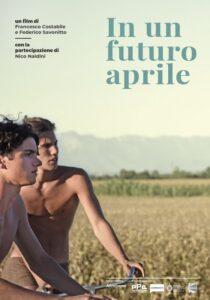 IN UN FUTURO APRILE - IL GIOVANE PASOLINI - F.Costabile, F.Savonitto # Italia 2019 (80')
