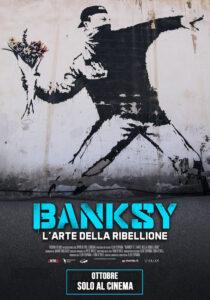 BANKSY - L'ARTE DELLA RIBELLIONE - Elio Espana # Gran Bretagna 2020 (112')
