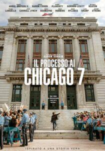 IL PROCESSO AI CHICAGO 7 - Aaron Sorkin - USA 2020 (129') *VOS