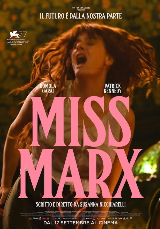 MISS MARX – Susanna Nicchiarelli # Italia/Belgio 2020 (107′)