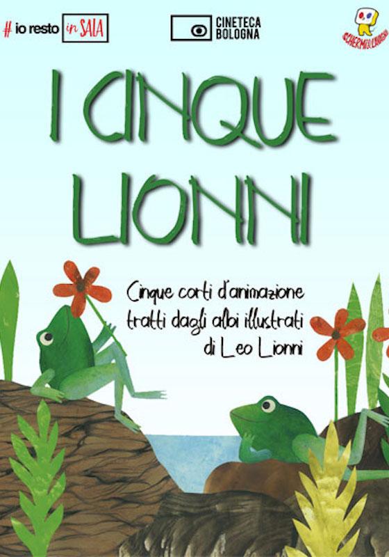 I CINQUE LIONNI – Giulio Gianini, Leo Lionni # Svizzera 1986 (35′)