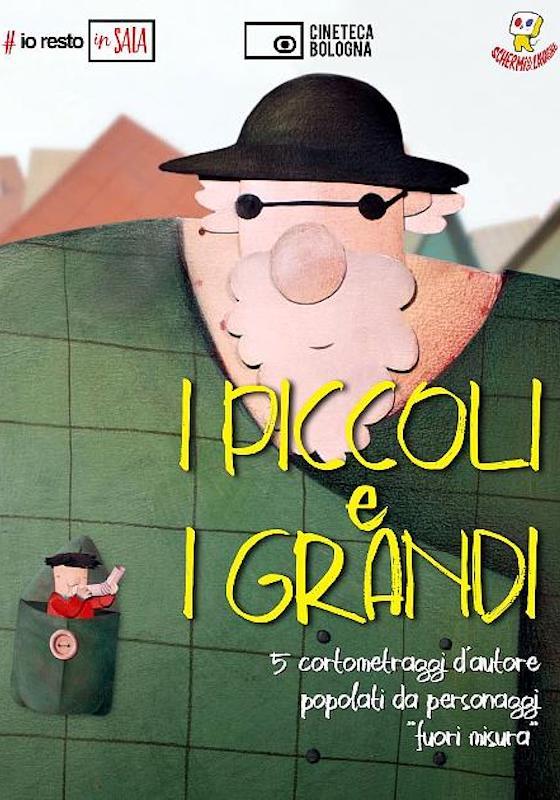 I PICCOLI E I GRANDI – autori vari (animazione) # Francia/Svizzera 2002-2020 (45′)