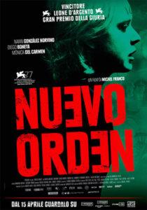 NUEVO ORDEN - Michel Franco # Messico 2020 (88') *VOS