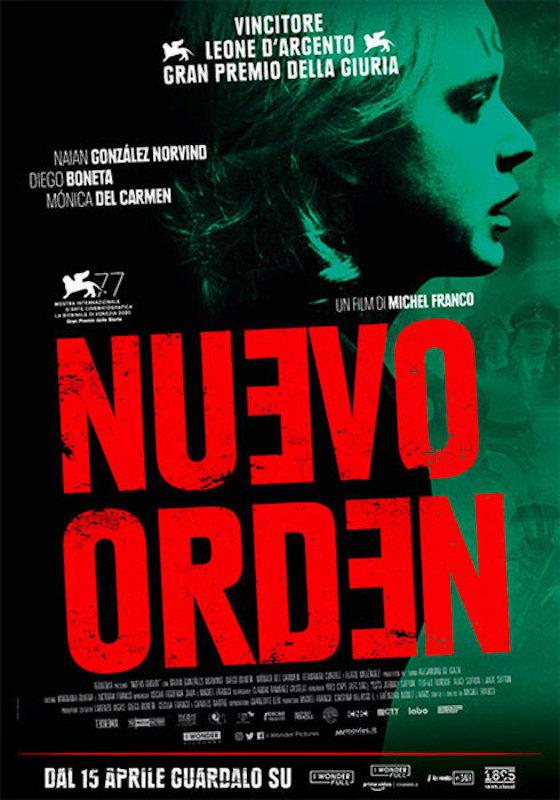 NUEVO ORDEN – Michel Franco # Messico 2020 (88′)